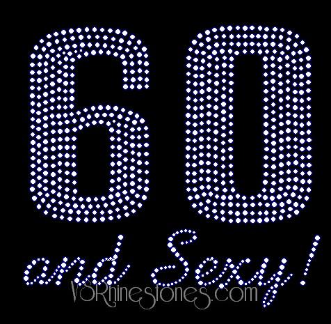60 And Sexy Rhinestone Transfer Bi59413369 5 56 Vs