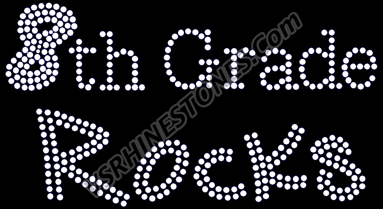 8th Grade Rocks Rhinestone Transfer