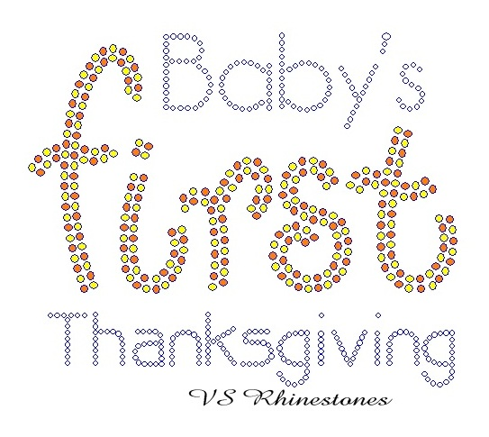 Baby's First Thanksgiving Rhinestone Transfer