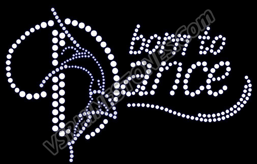 Born to Dance Rhinestone Transfer