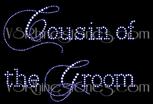 Cousin of the Groom Capital Cursive Rhinestone Transfer
