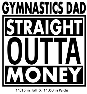 Gymnastic Dad - Straight Out Vinyl Transfer
