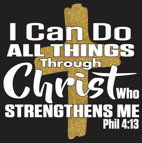 I Can Do All Things Through Christ vinyl transfer - Cross