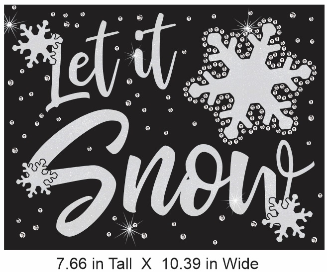 Let it snow Vinyl and Rhinestone combo