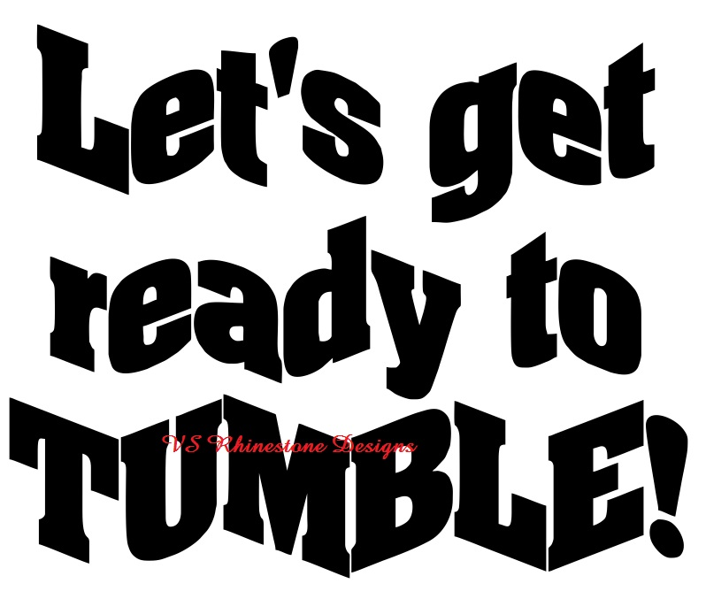 Lets Get Ready to Tumble Vinyl Transfer - Fluorescent Green
