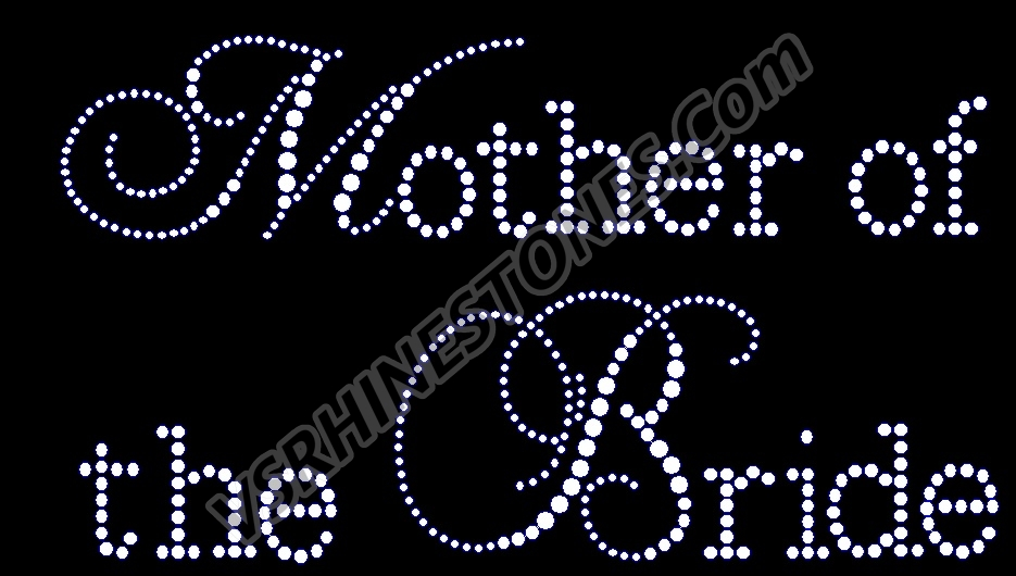 Mother of the Bride - Capital Cursive Rhinestone Transfer
