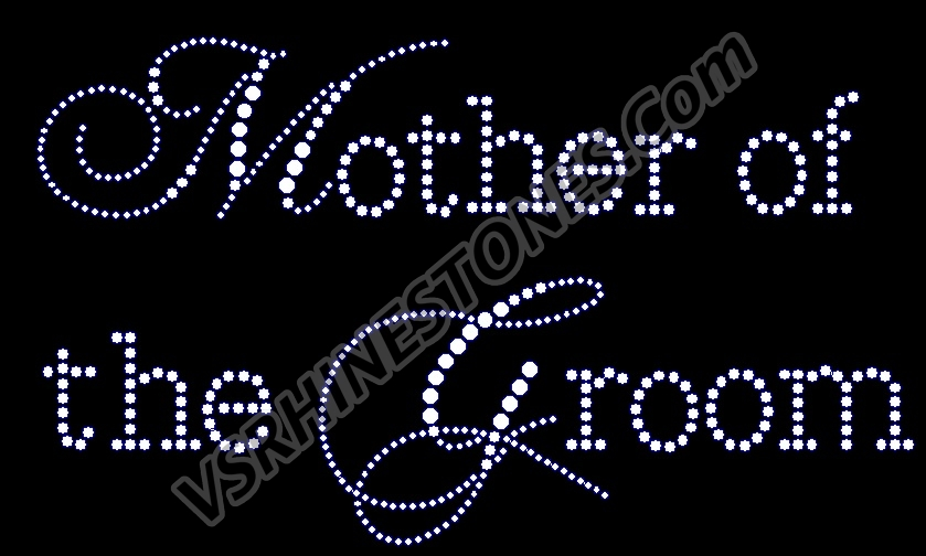 Mother of the Groom - Capital Cursive Rhinestone Transfer