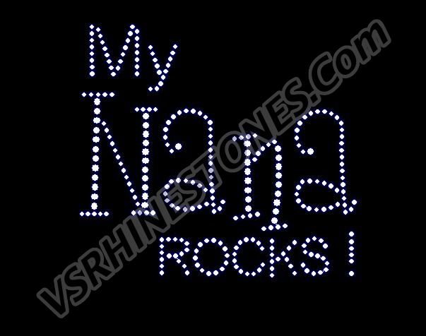 My Nana Rocks! Rhinestone Transfer