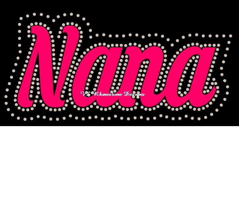 Nana Cursive Vinyl and Rhinestone Transfer Combination