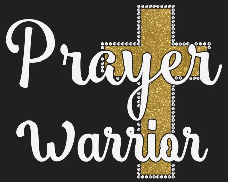 Prayer Warrior Vinyl and Rhinestone Transfer