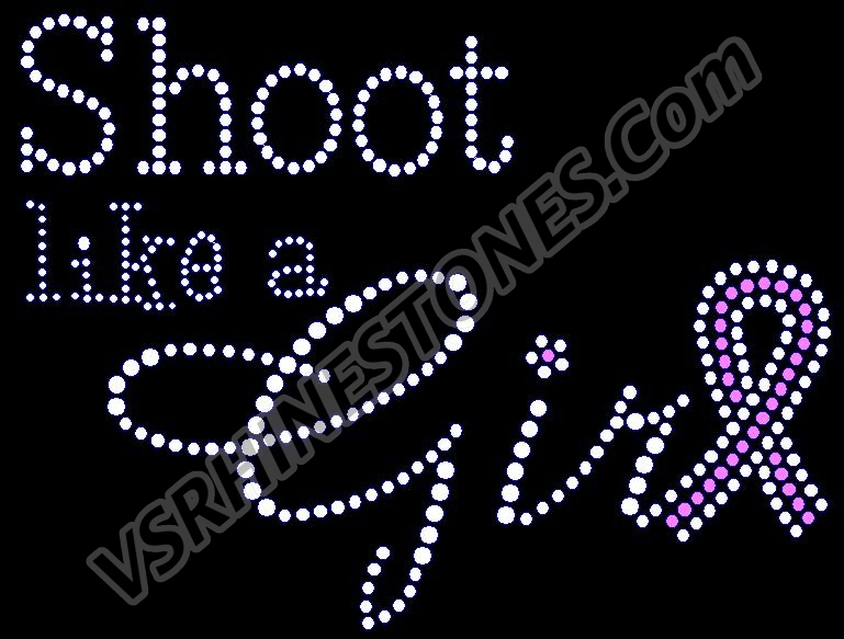 Shoot like a girl Rhinestone Transfer