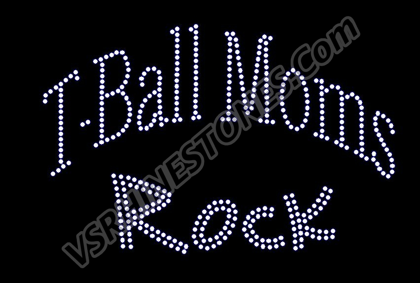 T-Ball Moms Rock Rhinestone Transfer