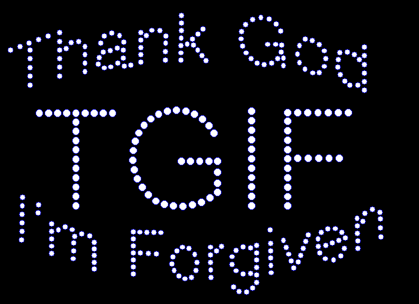 TGIF Thank God I am Forgiven Rhinestone Transfer