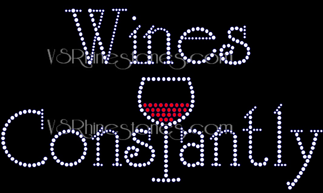 Wines Constantly New Rhinestone Transfer