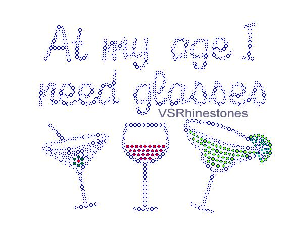 At my age I need glasses Rhinestone Transfer