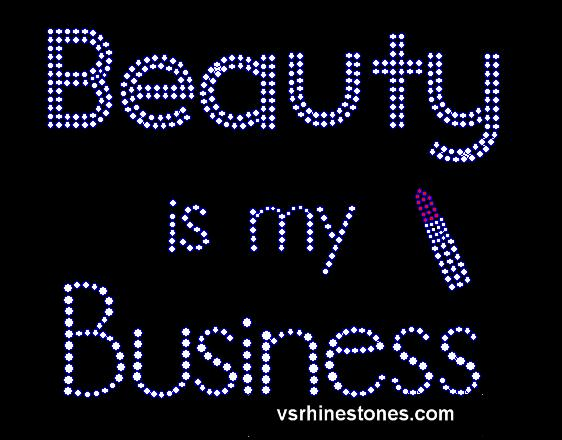 Beauty is my Business Rhinestone Transfer