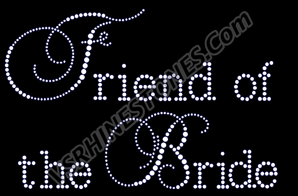 Friend of the Bride - Capital Cursive Rhinestone Transfer
