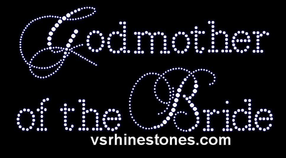 Godmother of the Bride Capital Cursive Rhinestone Transfer
