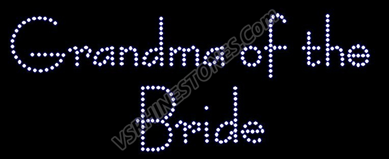 Grandma of the Bride - Modern Rhinestone Transfer