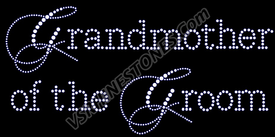 Grandmother of the Groom - Capital Cursive Rhinestone Transfer