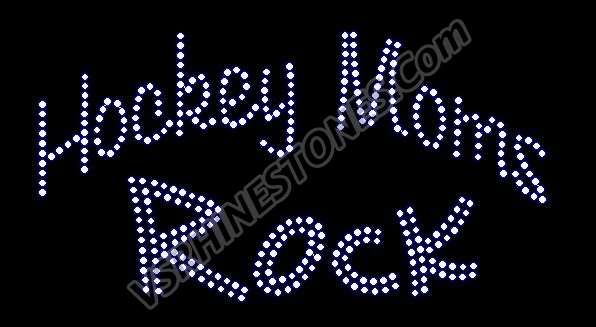 Hockey Moms Rock Rhinestone Transfer