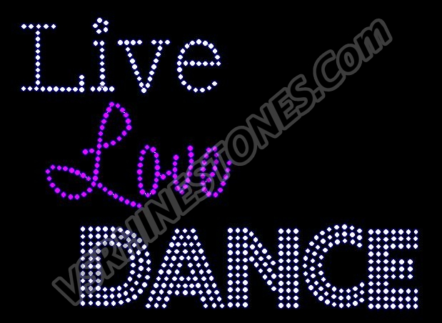 Live Love Dance Rhinestone Transfer