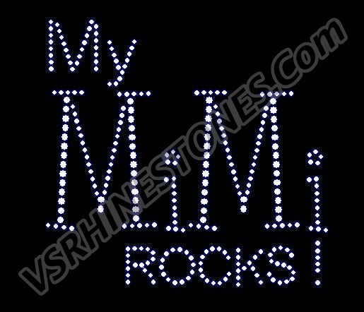 My MiMi Rocks! Rhinestone Transfer