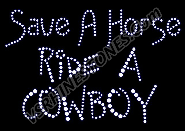 Save A Horse Ride A Cowboy Rhinestone Transfer