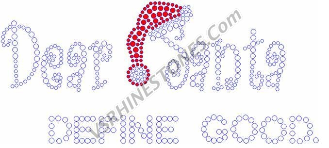 Dear Santa Define Good Small Rhinestone Transfer